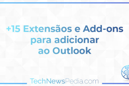 5 Extensãos e Add-ons para adicionar ao outlook