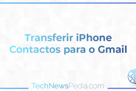 Transferir iPhone Contactos para o Gmail