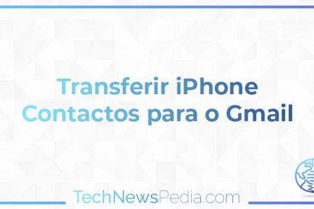 Transferir iPhone Contactos para o Gmail