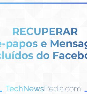 recuperar bate-papos e mensagens excluídos do Facebook