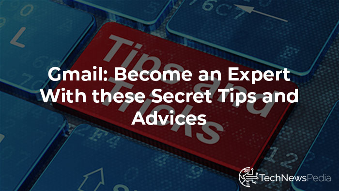 Gmail tricks and tips