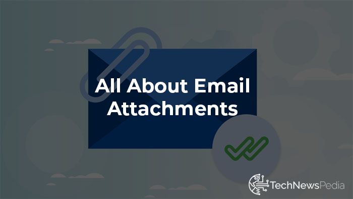 What are Email Attachments