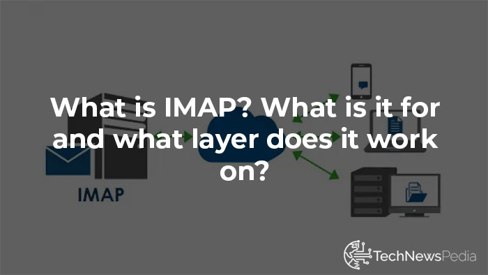 What is IMAP
