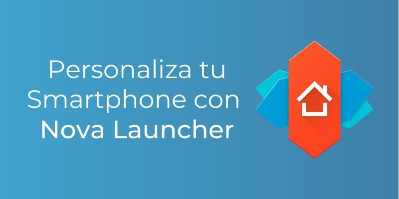 Personalize your smartphone with the Novs launcher