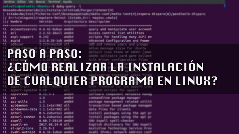 Learn step by step how to install any program on Linux