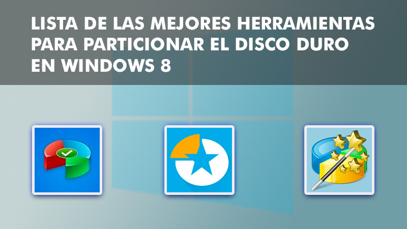 List of the best tools to partition hard drive in Windows 8