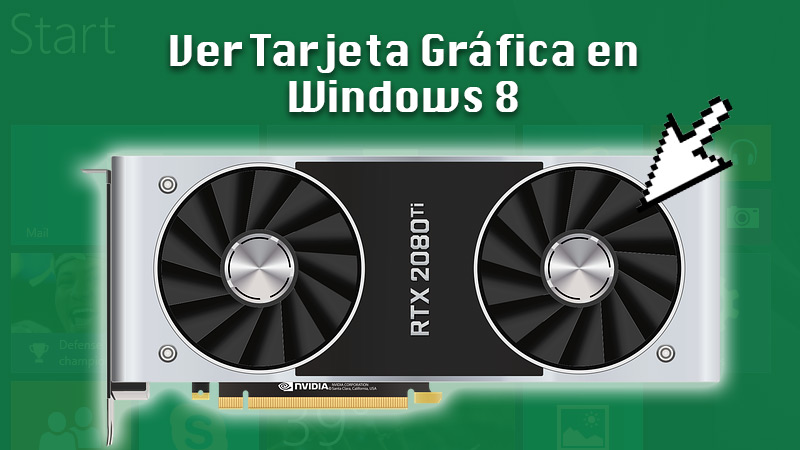 View Graphics Card in Windows 8