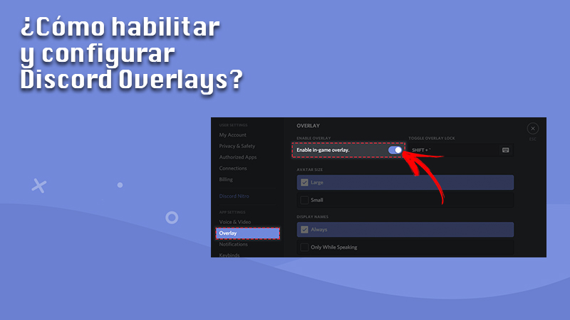 Learn step by step how to enable and configure Discord Overlays like an expert