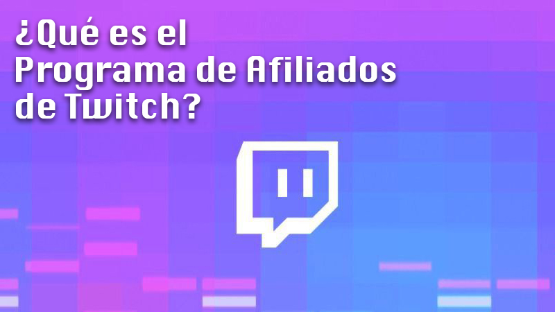 What is the Twitch affiliate program and what is it for?