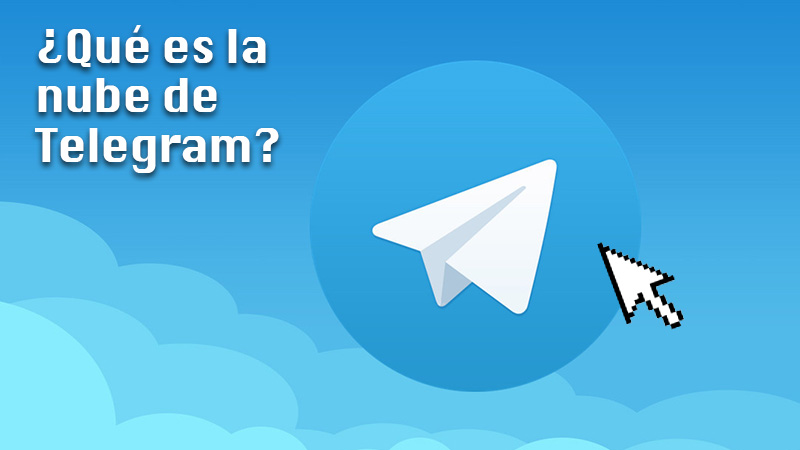 What is the Telegram cloud and what is it for in this instant messaging app?