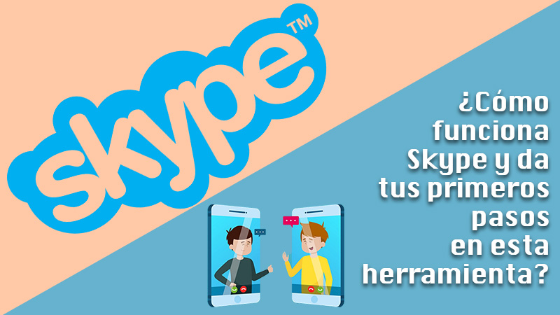 Learn step by step how Skype works and take your first steps in this communication tool from Microsoft