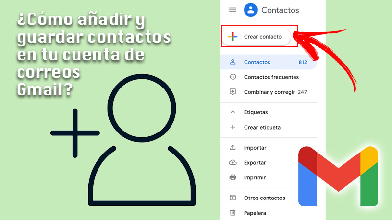 Learn step by step how to add and save contacts in your Gmail account quickly and easily