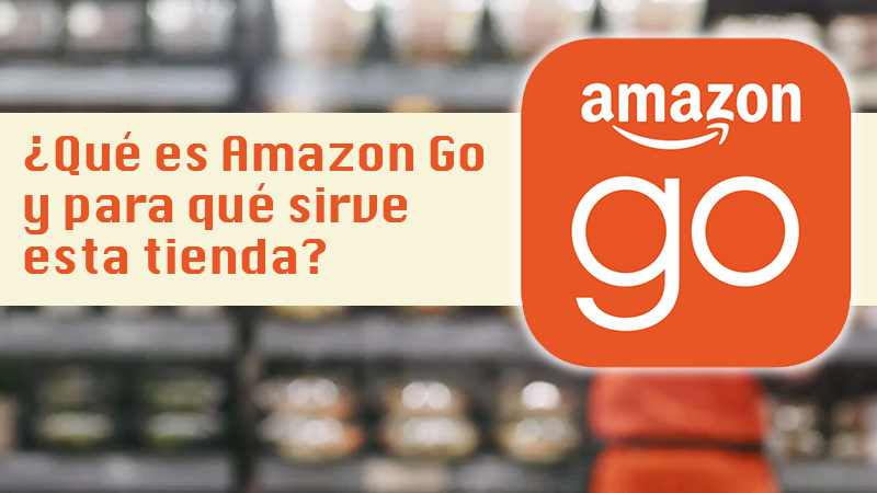 What is Amazon Go and what is this physical store of the ecommerce giant in the United States for?