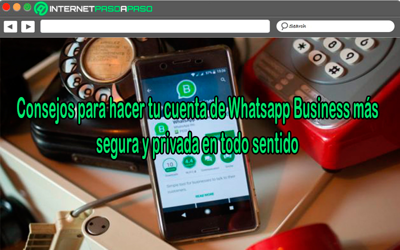Tips to make your WhatsApp Business account more secure and private in every way