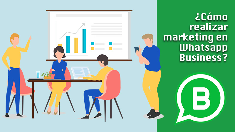 Learn step by step how to do marketing in WhatsApp Business to grow your business like never before
