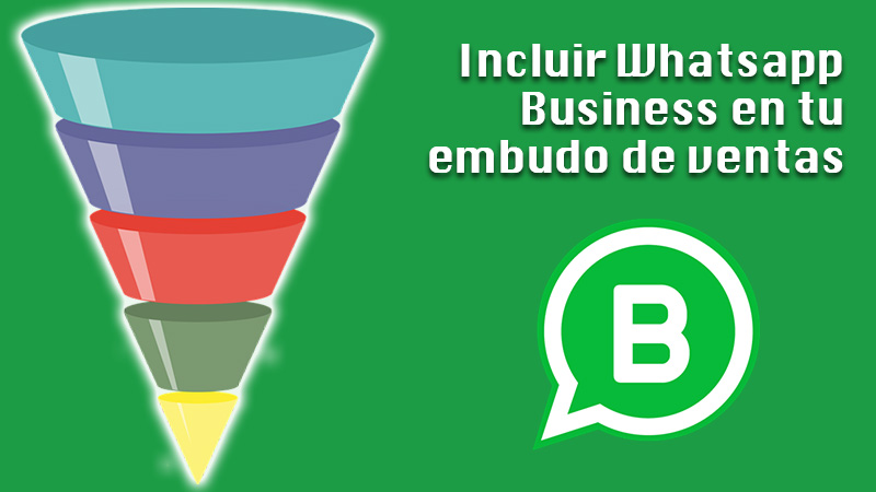 Discover other ways to include WhatsApp Business in your sales funnel and make the most of it