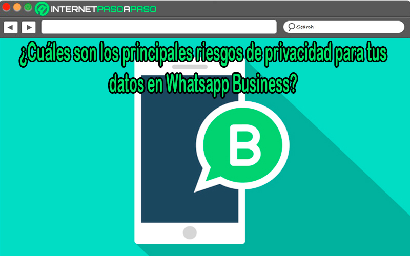 What are the main privacy risks for your data in WhatsApp Business?