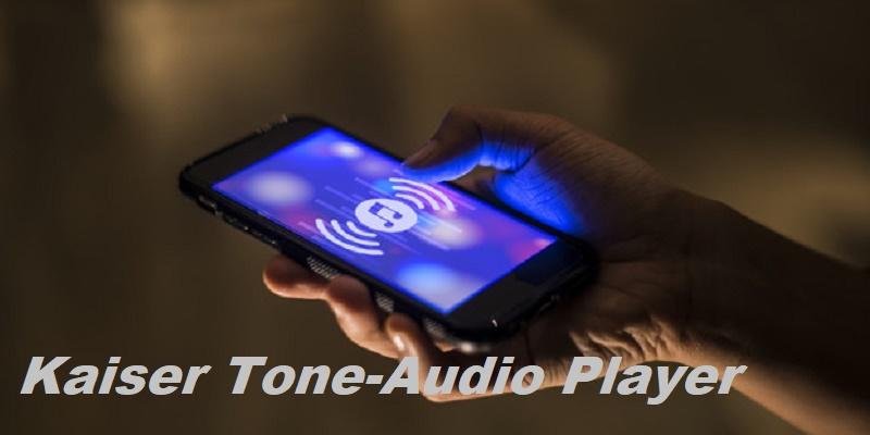 Kaiser Tone Audio