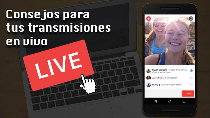 Tips for your live broadcasts